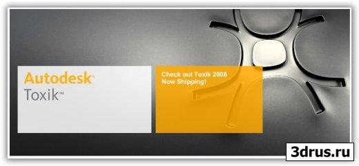 Autodesk Toxik 2008