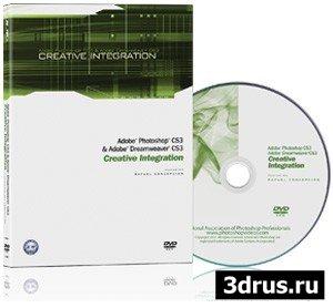 Kelby Training Photoshop CS3 & Dreamweaver CS3 Creative Integration