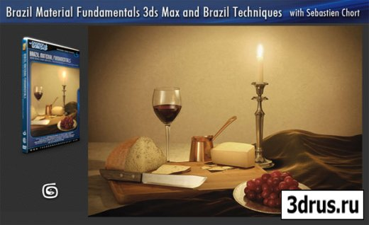 The Gnomon Workshop — Brazil Material Fundamentals 3DS Max And Brazil Techniques