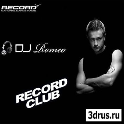 Alexey Romeo  Record Club[House / Electro House / Trance / Dance]( 2009-2010г.)- MP3