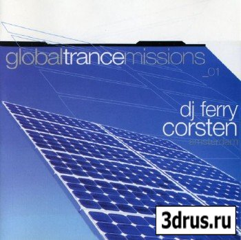 VA - DJ Ferry Corsten - Global Trance Missions 01: Amsterdam [LOSSLESS] [2001]