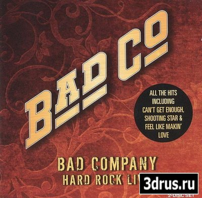 Bad Company - Hard Rock Live (2010)