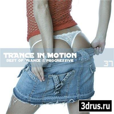 VA - Trance In Motion Vol.37 (2010)