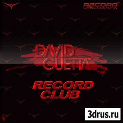 David Guetta  Record Club[Electro House]( 2009-2010г.)- MP3