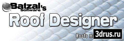 Batzal Roof Designer 1.4.6 3DsMax 2009-2012 x86 x64