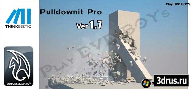 Pulldownit Pro Ver 1.7 for MAYA 2009-2012 x32Bit & x64Bit
