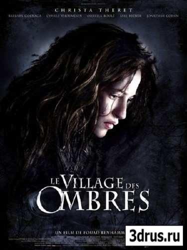 Дьявольская деревня / Le village des ombres (2010) DVDRip